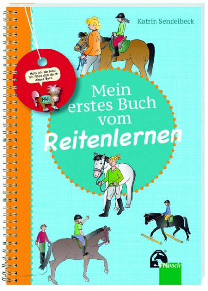Katrin Sendelbeck; Mein erstes Buch vom Reitenlernen