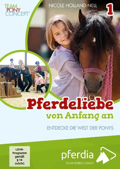 Nicole Holland-Nell Pferdeliebe von Anfang an – DVD 1: Entdecke die Welt der Ponys