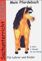 Sachunterricht extra: Mein Pferdebuch