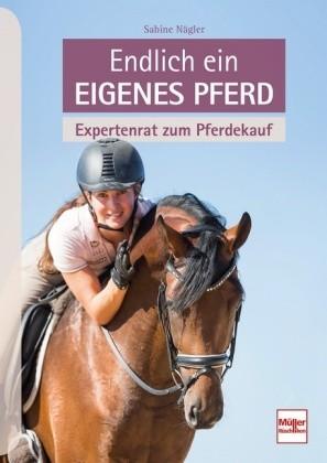 Sabine Nägler; Endlich ein eigenes Pferd