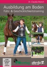 Claudia Münch; DVD Ausbildung am Boden,Führ- und Geschicklichkeitstraining