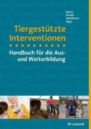 Beetz, Riedel, Wohlfarth; Tiergestützte Interventionen