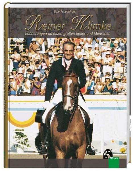 Reiner Klimke -Erinnerungen an einen großen Reiter und Menschen
