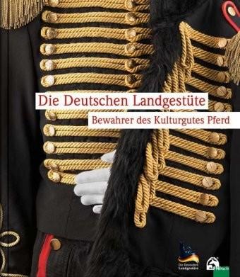 Weber-Hermann, Michaela; Die Deutschen Landgestüte