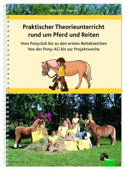 Vau, Mohr; Praktischer Theorieunterricht rund um Pferd und Reiten