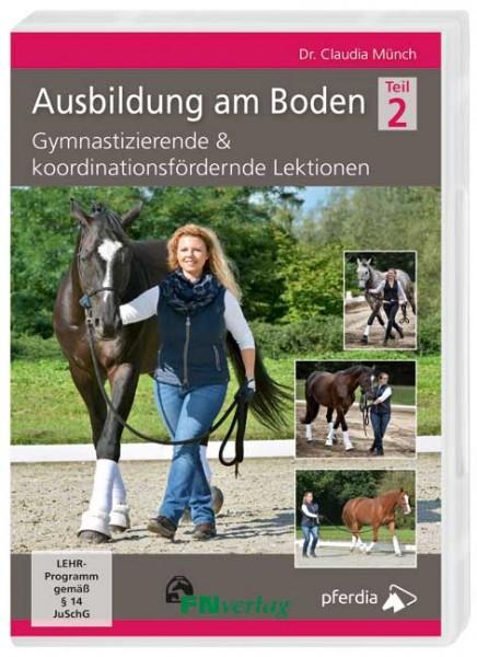 Dr. Claudia Münch Ausbildung am Boden DVD Ausbildung am Boden – Teil 2