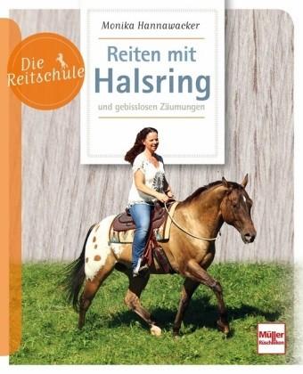 Monika Hannawacker; Reiten so frei wie möglich