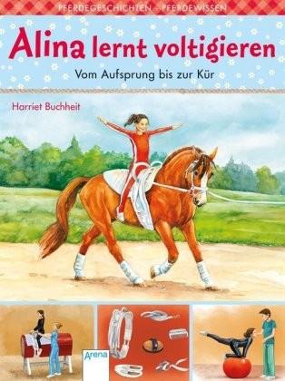 Buchheit, Harriet: Alina lernt voltigieren - Vom Aufsprung bis zur Kür