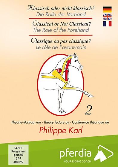 Philippe Karl Klassisch oder nicht klassisch? Die Rolle der Vorhand