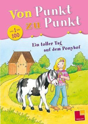 Von Punkt zu Punkt. 1 bis 100, Ein toller Tag auf dem Ponyhof