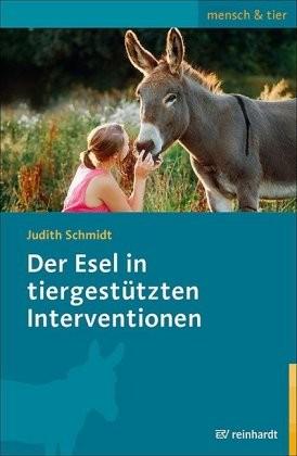 Schmidt, Judith: Der Esel in tiergestützten Interventionen