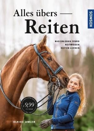 Amler, Ulrike : Alles übers Reiten