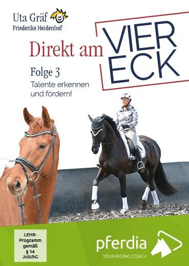 Uta Gräf; Direkt am Viereck, Folge 3 Talente erkennen und fördern!
