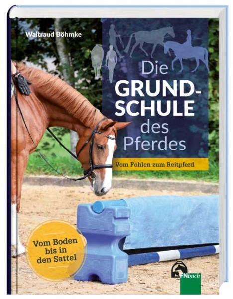 Waltraud Böhmke Die Grundschule des Pferdes