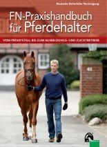 FN-Praxishandbuch für Pferdehalter