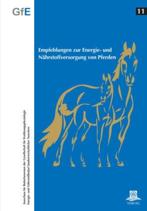 Empfehlungen zur Energie- und Nährstoffversorgung vom Pferden