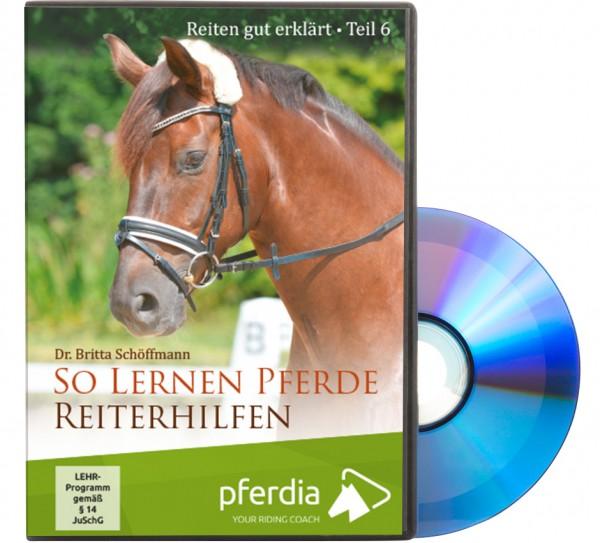 Reiten gut erklärt Teil 6: Schöffmann, B. So lernen Pferde Reiterhilfen