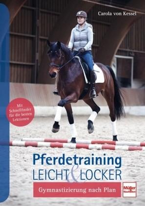 Kessel, Carola v.; Pferdetraining leicht & locker