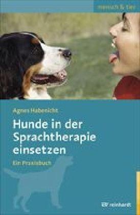 Hunde in der Sprachtherapie einsetzen