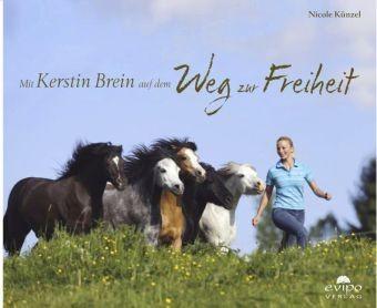 Mit Kerstin Brein auf dem Weg zur Freiheit
