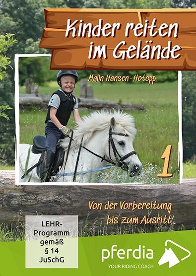 Malin Hansen-Hotopp; Kinder reiten im Gelände – Teil 1 und 2
