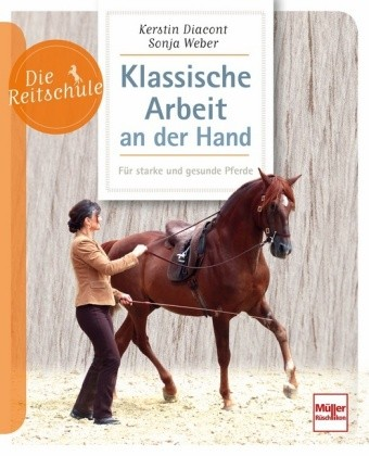 Kerstin Diacont/Sonja Weber; Klassische Arbeit an der Hand