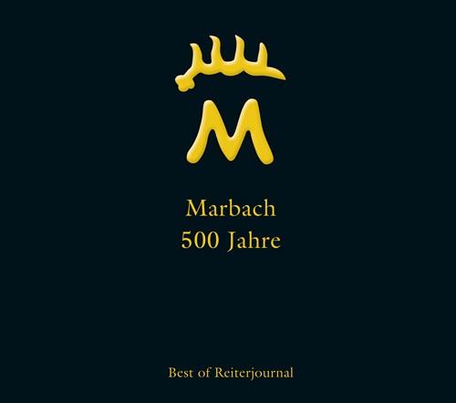 500 Jahre Gestüt Marbach