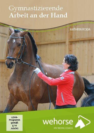 DVD Roida, Kathrin; Gymnastizierende Arbeit an der Hand